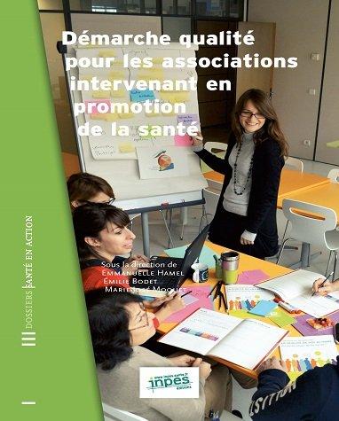 Édition de l'ouvrage Démarche qualité pour les associations intervenant en promotion de la santé