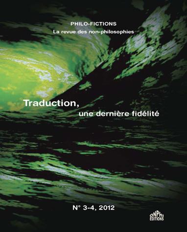 Couverture Traduction, une dernière fidélité (Philo-fictions, n° 3-4)