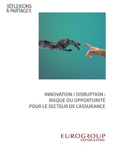 Correctrice de l'ouvrage sur la disruption dans le domaine de l'assurance pour Eurogroup Consulting