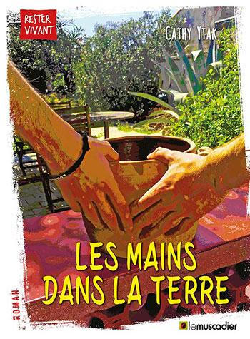 Création de l'ebook Les Mains dans la terre, éditions Le Muscadier