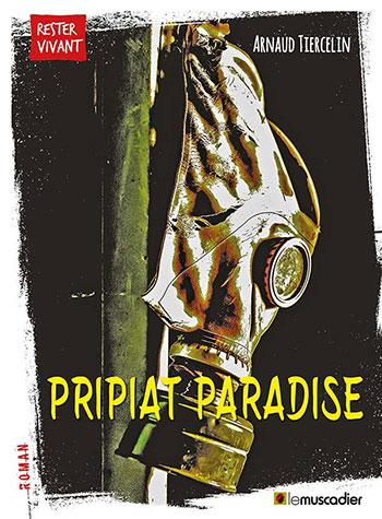 Création de l'ebook Pripiat Paradise, éditions Le Muscadier