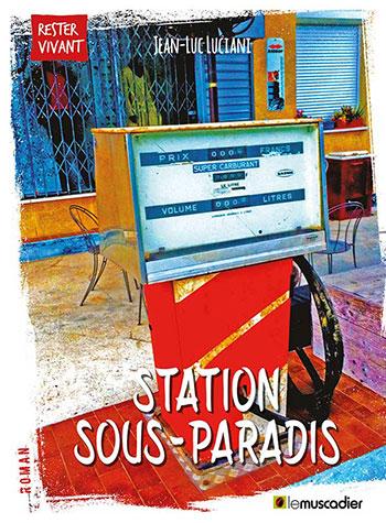 Création de l'ebook Station sous-paradis, éditions Le Muscadier