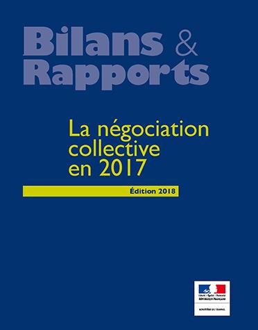 Secrétaire de rédaction, Bilan de la négociation collective 2017 (agence Parties prenantes, direction générale du Travail/ministère du Travail)